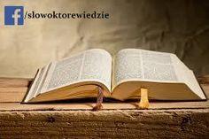Słowo, które wiedzie: Księga Mądrości o mnie i o Tobie...