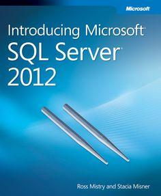#Free #ebook: Introducing Microsoft SQL Server 2012 #SQL2012 #SQLServer