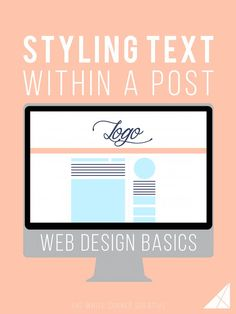 Styling text can be a great way to customize the way your posts look. And did you know it's easier than you think? Get started with our Web Design Basics.
