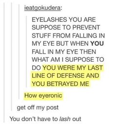 eye don't know what to do but laugh