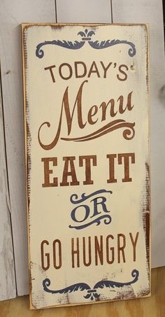 Today's Menu Sign/Eat It or Go Hungry/Kitchen Sign/Kitchen Decor/Blue/BrownKitchen Decor on Etsy, $29.95 | Relax Home Decor
