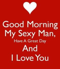 Cute Love Quotes with images Love is one the most important and powerful thing in this world that keeps us together, lets cherish love and friendship with these famous love quotes and sayings Cute Love Quotes, Love Quotes For Her, Romantic Love Quotes, Sexy Quotes For Him, Good Morning Handsome, Good Morning Quotes For Him, Good Morning My Love, Good Morning Messages, Morning Images