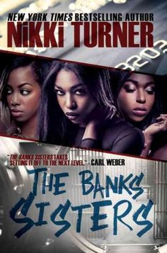 New York Times bestselling author Nikki Turner returns with her most spellbinding story to date: Meet the Banks sistersSimone, Bunny, Tallhya, and Ginger. The four beauties are living under the same r