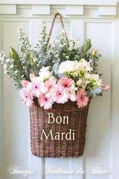 Bon Mardi #panier panier bouquet fleurs champetre