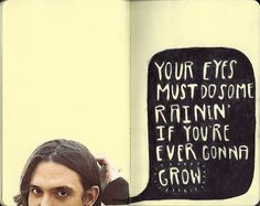 """From """"Bowl Of Oranges"""" by Bright Eyes/Conor Oberst Bright Eyes Tattoo, Bright Eyes Lyrics, Dream Music, Music Is Life, Music Quotes, Music Songs, Quotes To Live By, Me Quotes, Daily Quotes"""