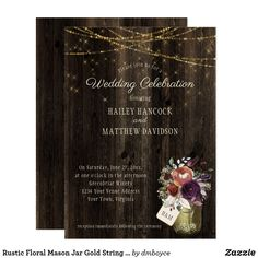 Rustic Floral Mason Jar Gold String Lights Wedding Card Rustic wedding invitations featuring a mason jar filled with purple, copper and rust fall flowers with baby's breath and greenery. The top of the card features gold bokeh string lights over a weathered barn wood background. The text boxes are easy to personalize with your own information. If you would like this design on a matching product, or need help, please contact me through my store.