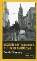Diecisiete contradicciones y el fin del capitalismo / David Harvey.              Traficantes de Sueños, 2014
