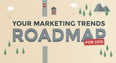 Want to see some of this year's biggest marketing trends at a glance? This infographic offers a roadmap of stats and trends to walk you through some of the latest developments in the marketing landscape for 2015.