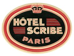 Color emblem for the Hotel Scribe Paris circa 19001950 Luggage Stickers, Luggage Labels, Vintage Luggage, Vintage Travel Posters, Alex Hotel, Typography Logo, Lettering, Hotel Logo, Travel Tags