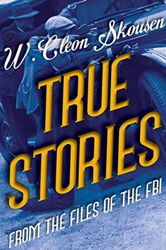 True Stories from the Files of the FBI by W. Cleon Skousen http://www.amazon.com/dp/B00CIF2JCM/ref=cm_sw_r_pi_dp_acbYvb07WBH9F