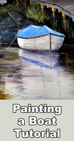Learn how to paint a boat and water in this free acrylic painting lesson