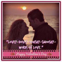 Lovey-dovey quote Valentine's Day Printables, Valentine's Day Quotes, Lovey Dovey, Happy Day, Quote Of The Day, Valentines Day, Romance, Valentine's Day Diy, Romance Film