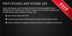 PHP ITunes App Store API Connector . A PHP  Class that is used to connect to the ITunes  API  and return your app's name, description, version, price, screenshots, thumbnails, average rating, number of ratings, and
