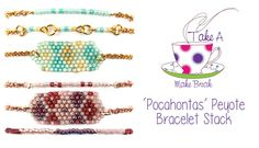 'Pocahontas' Peyote Bracelets | Take a Make Break with Sarah Millsop