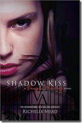 Shadow Kiss de Richelle Mead