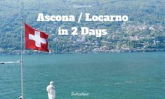 Find ideas which places to see and visit in Ascona / Locarno in 48 hours, Ticino. Things to Do in Locarno and Ascona in 48 Hours Beautiful Places To Visit, Cool Places To Visit, Places To Travel, Switzerland Itinerary, Swiss Travel Pass, Public Transport, Day Trip, Travel Tips, Things To Do