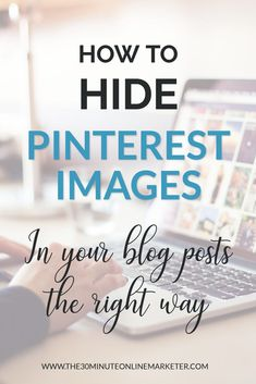 Are you being penalised by Google when you hide your images in blog posts? Find out the wrong way, the right way and the easiest way to hide Pinterest images in your blog posts here. #bloggingtips #Pinteresttips #socialmedia #blogtraffic #socialmediatips #pinnableimages