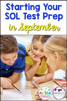 Virginia is for Teachers: Tips to Start Your SOL Test Prep in September