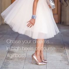 Oh yes girl... Chase your dreams... in high heels of course!  Aren't these darling? And The skirt... How sweet.  #internationalwomensday #girlboss #dreams #goals #goforit #yeg #edmonton #entrpreneur #businesswoman