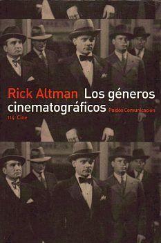 Los Géneros cinematográficos / Rick Altman