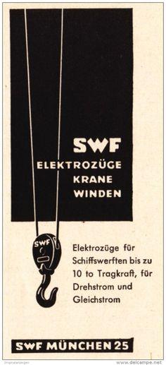 Original-Werbung/ Anzeige 1957 - SWF ELEKTRO-ZÜGE / KRÄNE / WINDEN - MÜNCHEN…