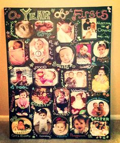 Year of Firsts Birthday Board :)