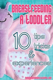 Breastfeeding A Toddler - 10 Tips, Tricks & Experiences