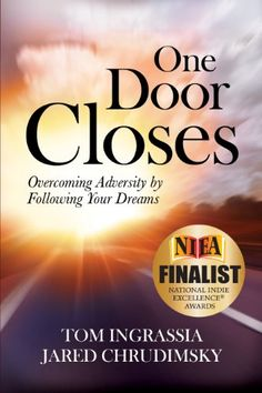 Tom Ingrassia '74: One Door Closes: Overcoming Adversity by Following Your Dreams