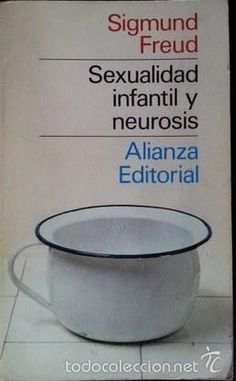 SEXUALIDAD INFANTIL Y NEUROSIS, . FREUD, SIGMUND - ALIANZA EDITORIAL - Foto 1