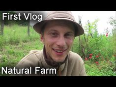 First Vlog in English | NATURAL FARM | SUSTAINABLE LIFE | OFF GRID | TRANSYLVANIA | NATURAL BUILDING - YouTube Natural Building, Off The Grid, Sustainability, English, Videos, Youtube, Nature, Life, English Language