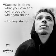 Anthony Ramos, Theatre Quotes, Monologues, Love People, Improve Yourself, Sheet Music, Encouragement, Success, Tips