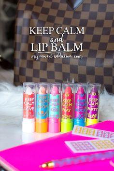 Keep Calm and Lip Balm - My Newest Addiction