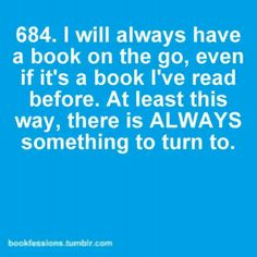 I always have a book or my ereader with me