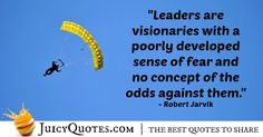 Quote About Leadership - Robert Jarvik Quotes By Famous People, Leadership Quotes, Picture Quotes, Best Quotes, How To Become, Sayings, Learning, Best Quotes Ever, Lyrics