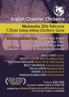 Ealing Music and Film Valentine Festival concert flyer for Wednesday 12th February at Ealing Abbey. Featuring musicians from Twyford High School and the Ealing Abbey Choir alongside the ECO with soloists Michael Petrov and Alena Baeva.