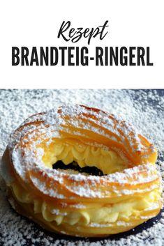 Brandteig-Ringerl mit Vanillecreme Have fun and good luck with my recipe for choux pastry rings with vanilla cream! Pecan Desserts, Mini Desserts, Potluck Desserts, Peanut Butter Desserts, Trifle Desserts, Spring Desserts, Thanksgiving Desserts, Dessert Simple, Easy Cake Recipes