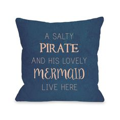 One Bella Casa Salty Pirate Lovely Mermaid - Blue 16 or 18 Inch Throw Pillow by OBC (18x18 Pillow by OBC), Size 18 x 18 (Microfiber, Quotes & Sayings)