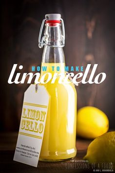 Awesome hostess gift this time of year! Homemade limoncello from Confessions of a Foodie.