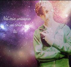 nel mio universo ci sei solo tu <3