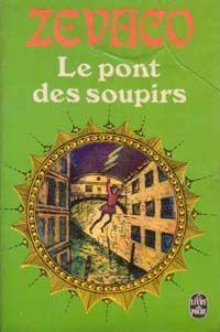Critiques, citations (3), extraits de Le Pont des Soupirs de Michel Zévaco. L'action de ce roman se déroule à Venise, en pleine Renaissance. On re...