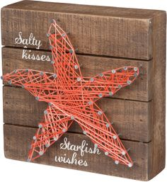 Salty Kisses, Starfish Wishes String Art Sign - Primitives by Kathy from California Seashell Co