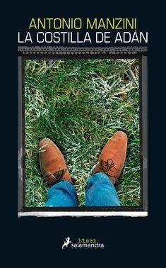 La Costilla de Adán / Antonio Manzini ; traducción del italiano de Regina López y Julia Osuna