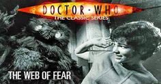Doctor Who Online: Doctor Who 041: The Web of Fear