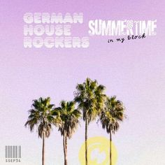 New Ep by German House Rockers produced during the 2020 lockdown//Summertime is always! German Houses, Music Labels, Rockers, Summertime