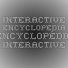 Interactive Encyclopedia . Encyclopédie Interactive