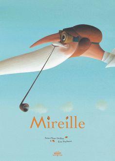Amazon.fr - Mireille - Eric Puybaret, Anne-Fleur Drillon - Livres