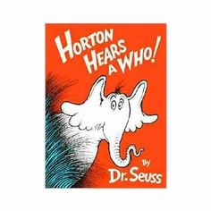 $12.99 - What does a Who sound like? And how does Horton hear them? - Written and illustrated by Dr Seuss, Horton Hears a Who is a real treat! - The lovable elephant tries to protect tiny creatures on a speck of dust. - An easy reader with delightful verse and pictures that helps build language skills.From there to here, and here to there, funny things are everywhere! Dr. Seuss has many funny and inspirational quotes. Check out all Dr. Seuss Books.