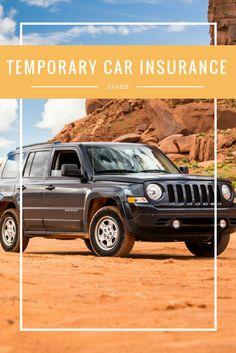 Temporary Car Insurance: How to Get Short Term Car Insurance Car Insurance