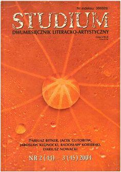 Studium. Dwumiesięcznik literacko - artystyczny, nr 2 (44) - 3 (45) 2004 - wewnątrz fotografie mojego autorstwa Learning, Projects, Movie Posters, Movies, Log Projects, Blue Prints, Films, Studying, Film