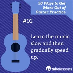 For more guitar practice tips, see our full article here! http://takelessons.com/blog/50-things-to-improve-your-guitar-practice-z01?utm_source=social&utm_medium=blog&utm_campaign=pinterest